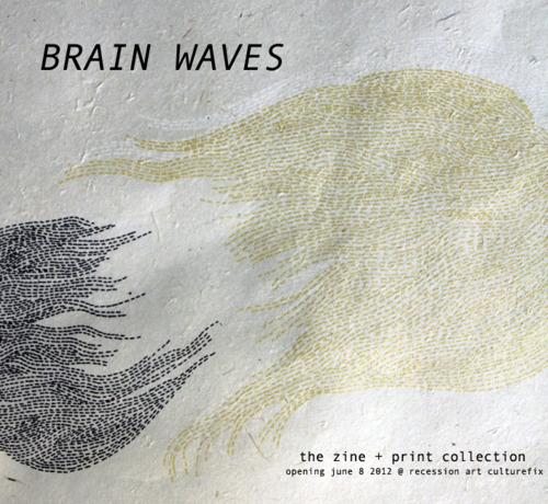 Brain Waves Art Brain Waves' Opening Tonight